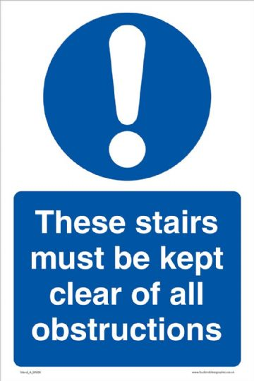 These stairs must be kept clear of all obstructions